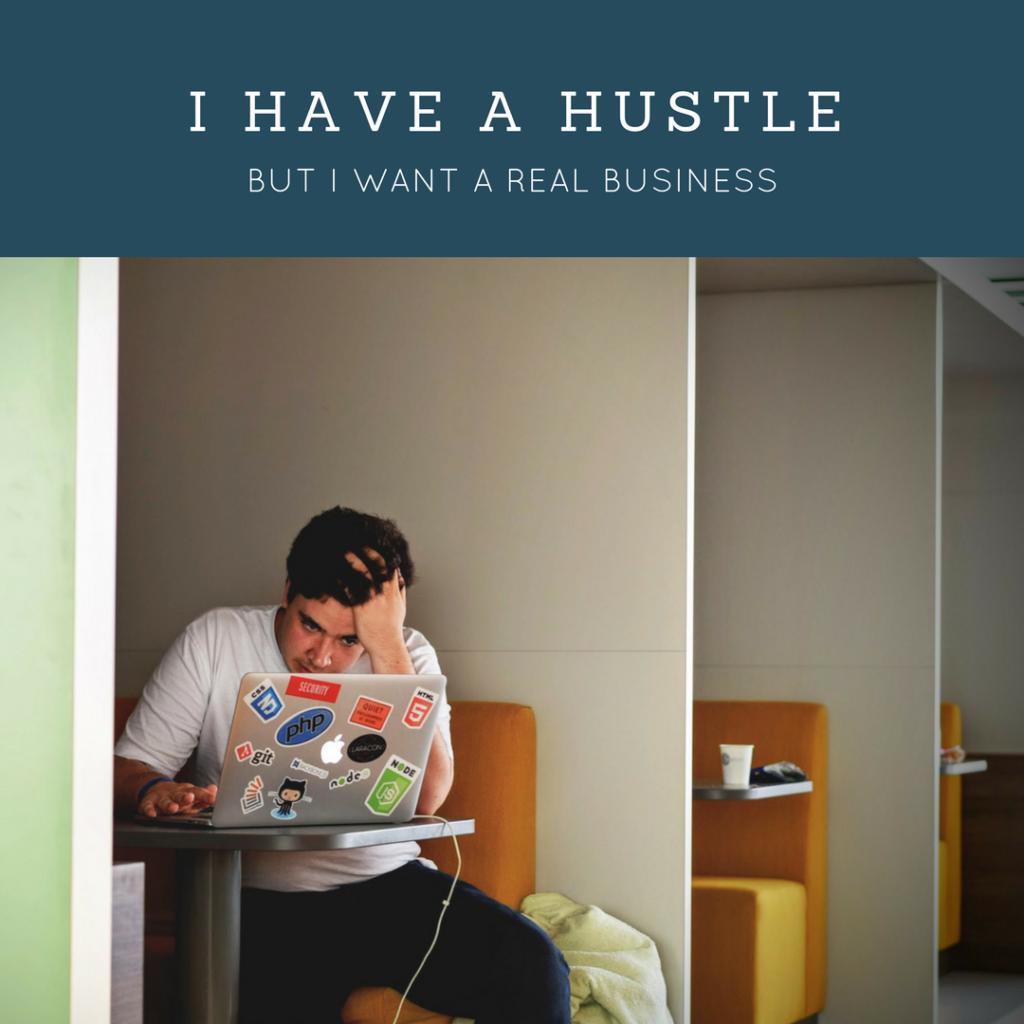I Have A hustle